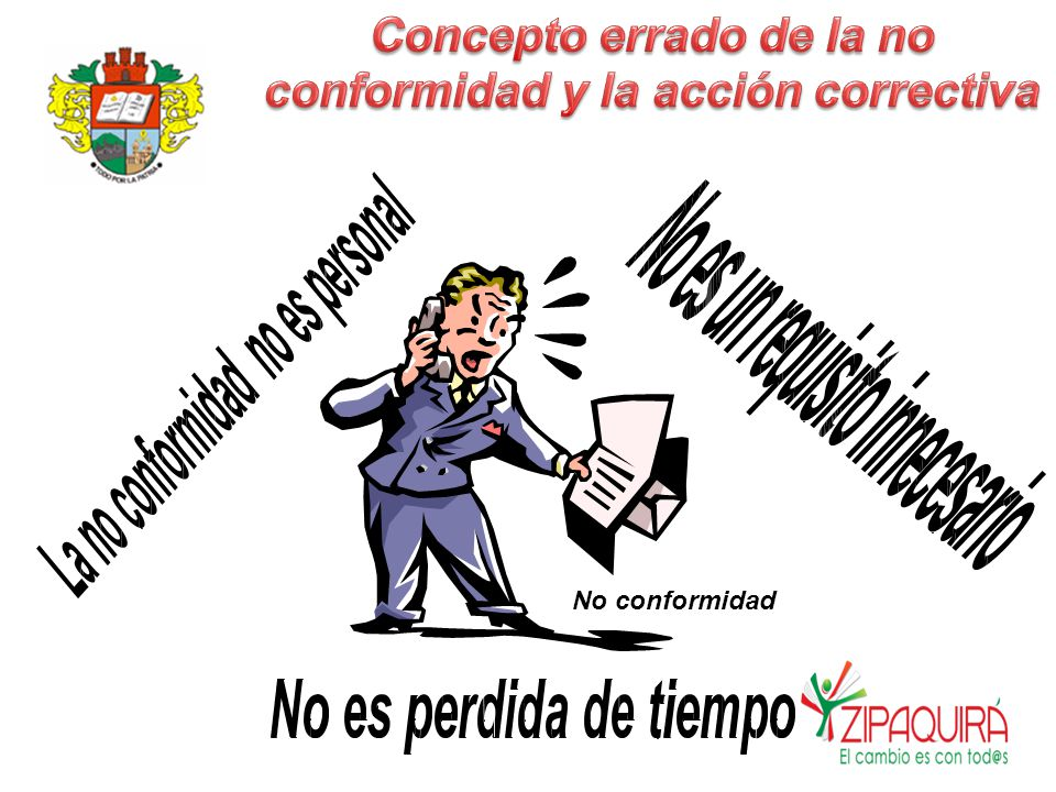 Concepto errado de la no conformidad y la acción correctiva