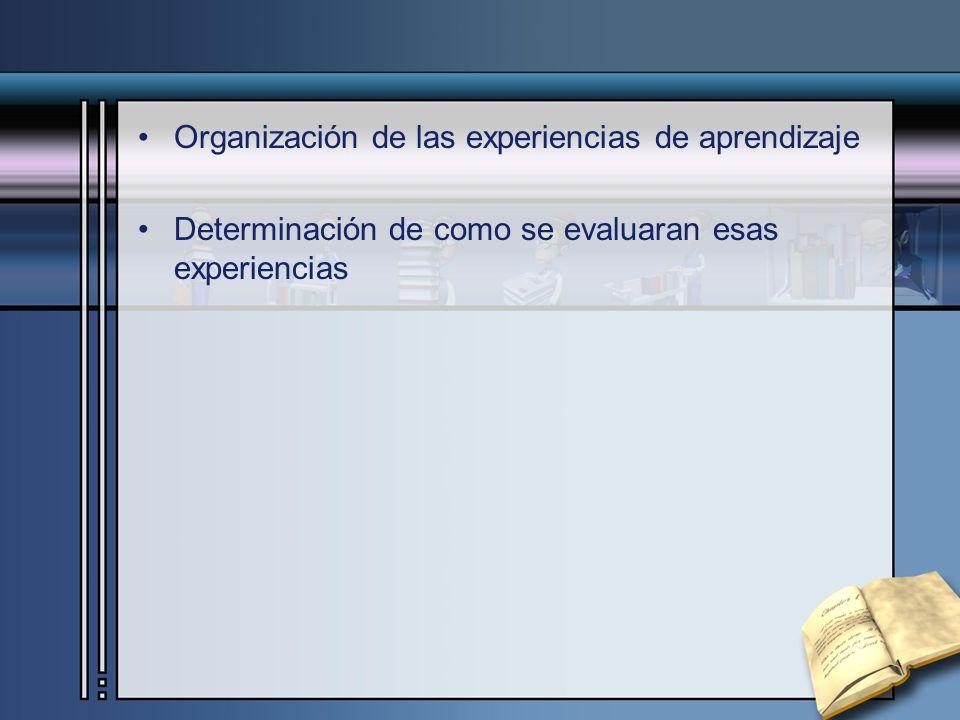 Organización de las experiencias de aprendizaje