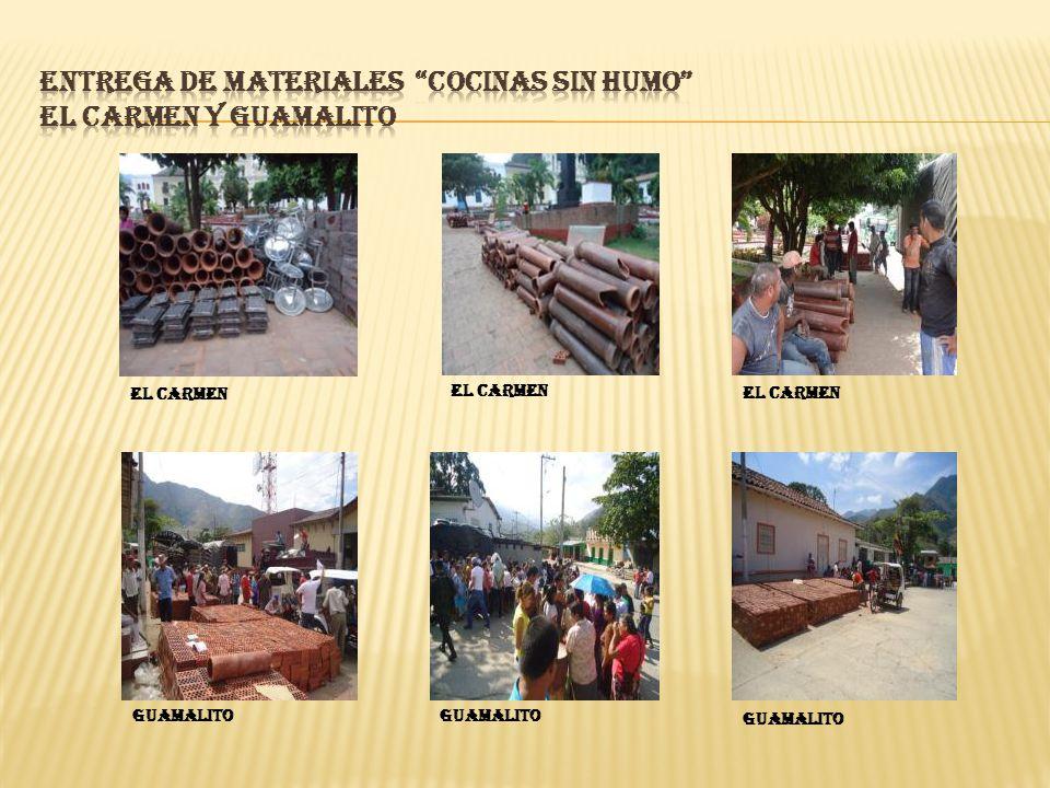 ENTREGA DE MATERIALES COCINAS SIN HUMO EL CARMEN Y GUAMALITO
