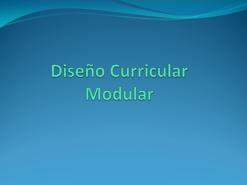 Diseño Curricular Modular