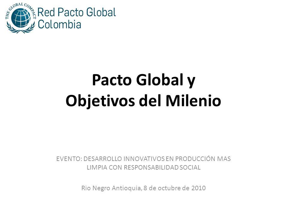 Pacto Global y Objetivos del Milenio