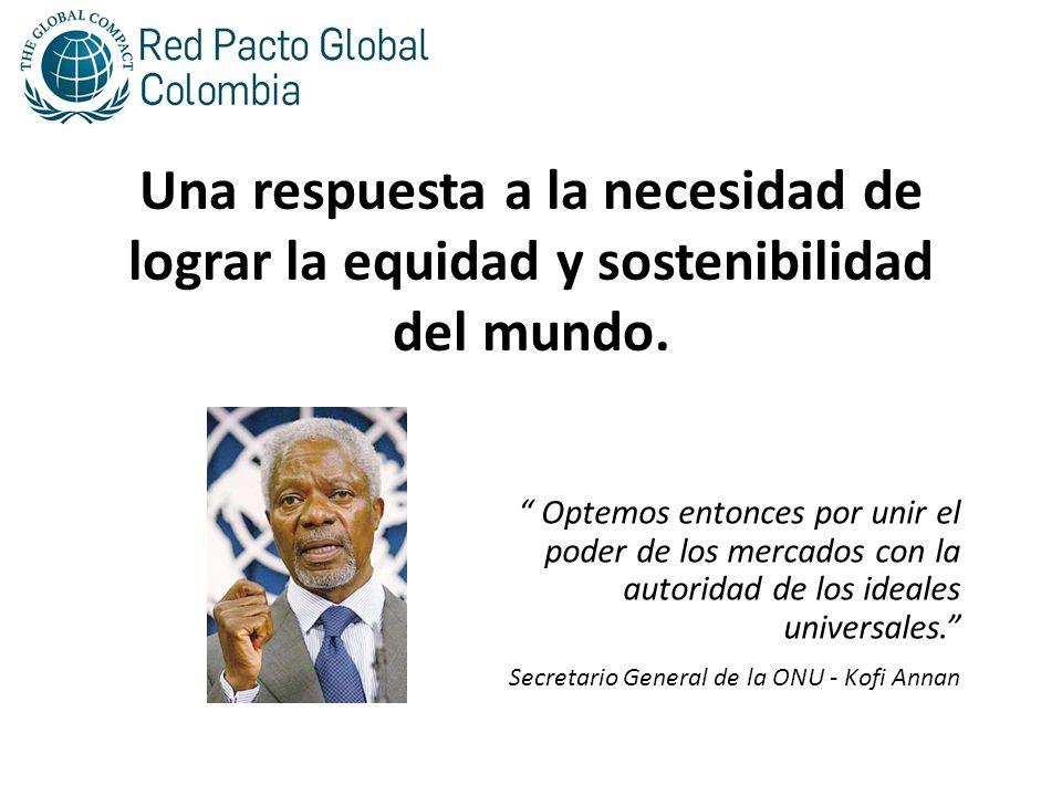 Una respuesta a la necesidad de lograr la equidad y sostenibilidad del mundo.