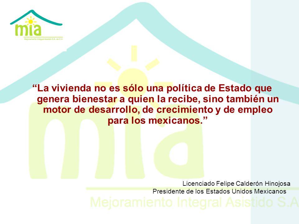 La vivienda no es sólo una política de Estado que genera bienestar a quien la recibe, sino también un motor de desarrollo, de crecimiento y de empleo para los mexicanos.