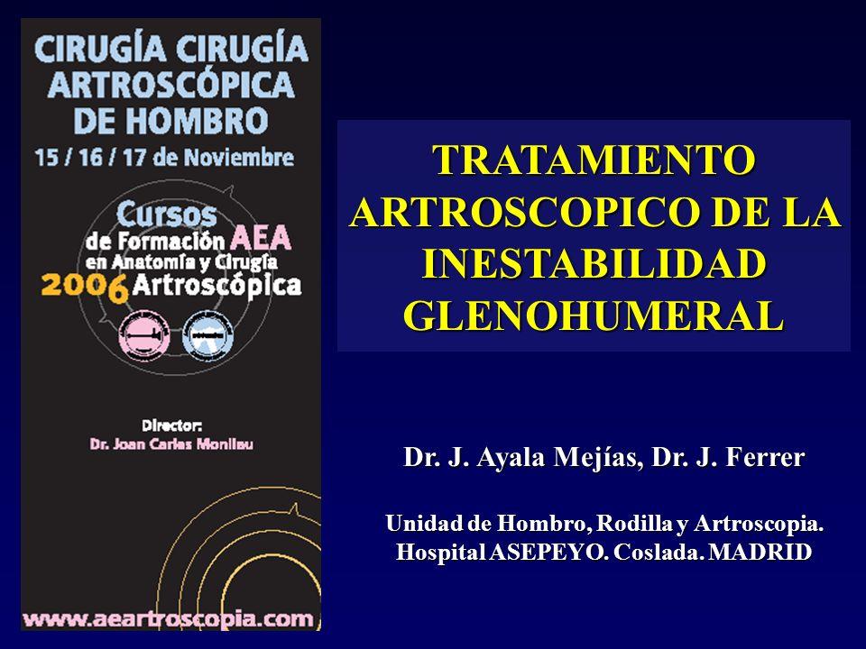 TRATAMIENTO ARTROSCOPICO DE LA INESTABILIDAD GLENOHUMERAL