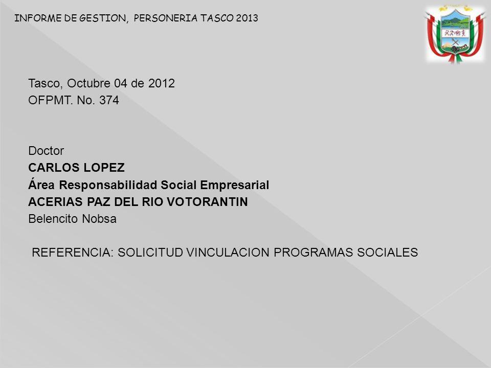 Área Responsabilidad Social Empresarial ACERIAS PAZ DEL RIO VOTORANTIN