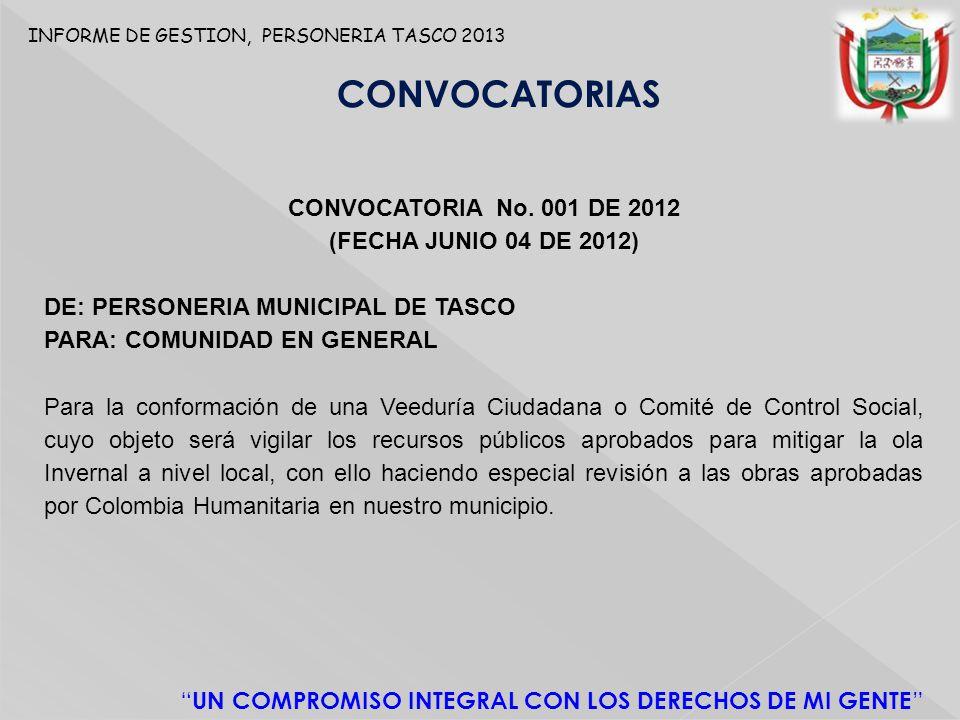 CONVOCATORIAS CONVOCATORIA No. 001 DE 2012 (FECHA JUNIO 04 DE 2012)