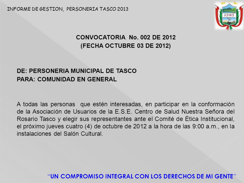 DE: PERSONERIA MUNICIPAL DE TASCO PARA: COMUNIDAD EN GENERAL
