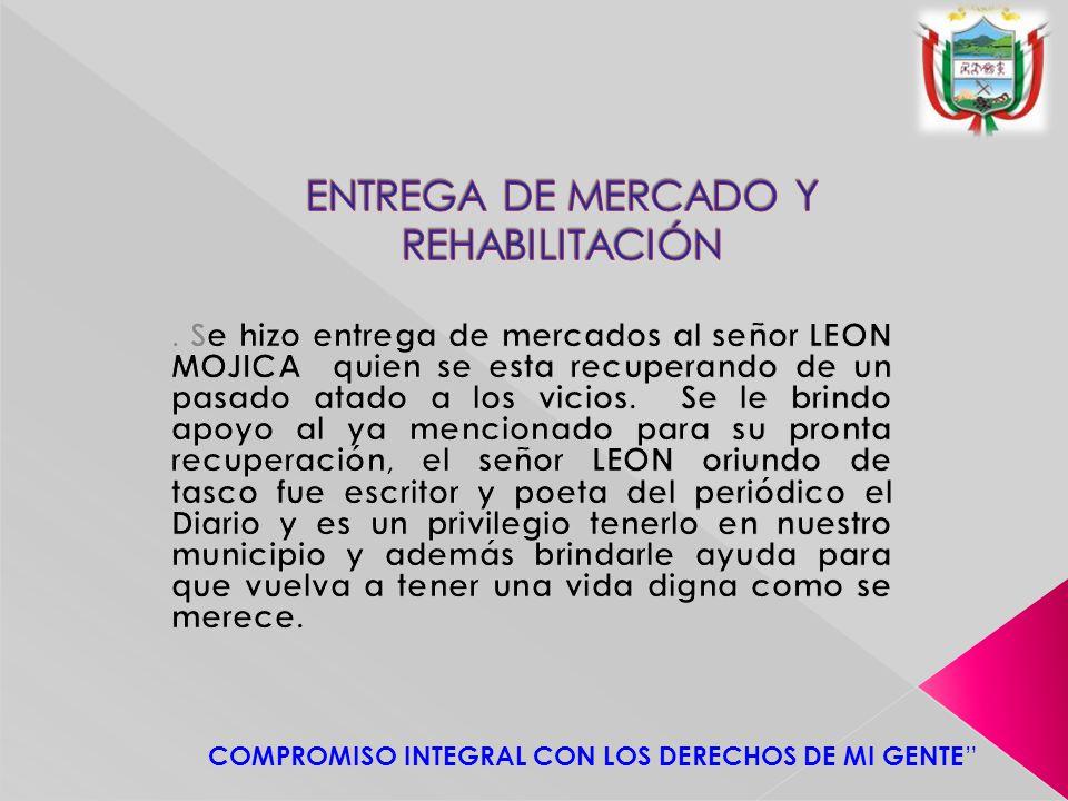 ENTREGA DE MERCADO Y REHABILITACIÓN