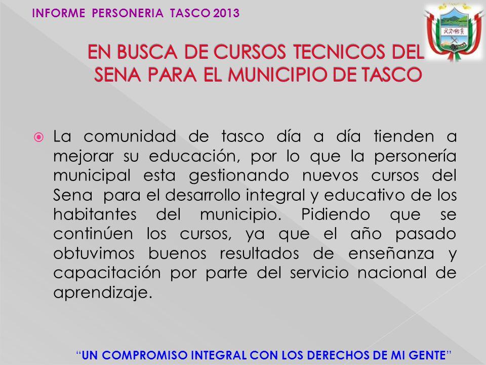 EN BUSCA DE CURSOS TECNICOS DEL SENA PARA EL MUNICIPIO DE TASCO