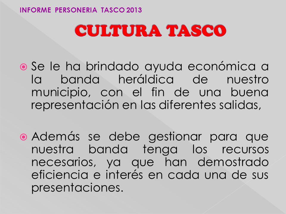 INFORME PERSONERIA TASCO 2013