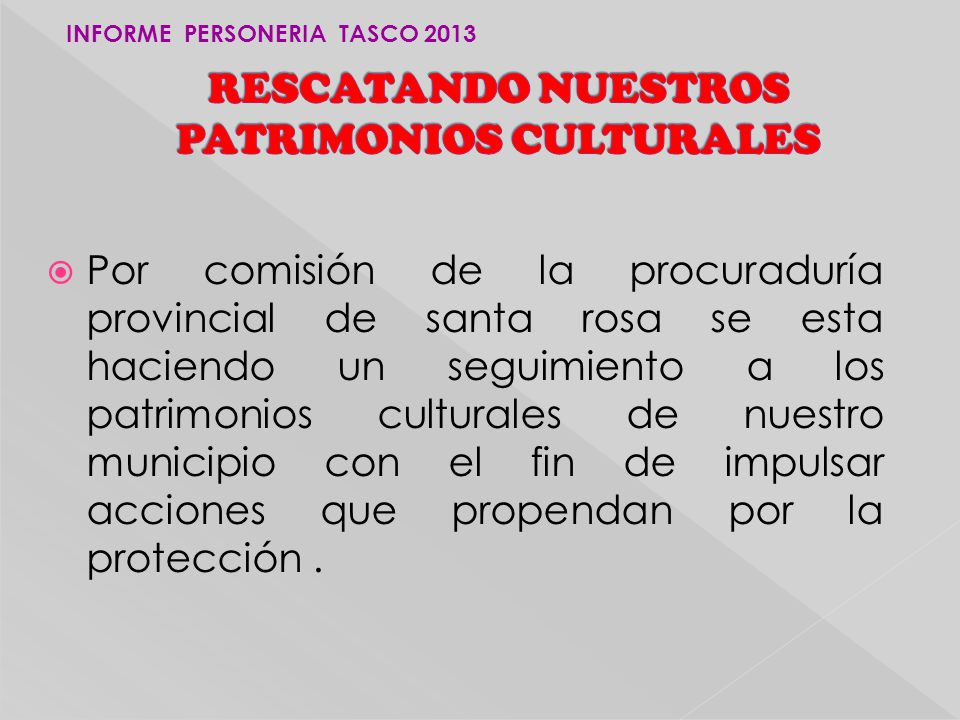 RESCATANDO NUESTROS PATRIMONIOS CULTURALES