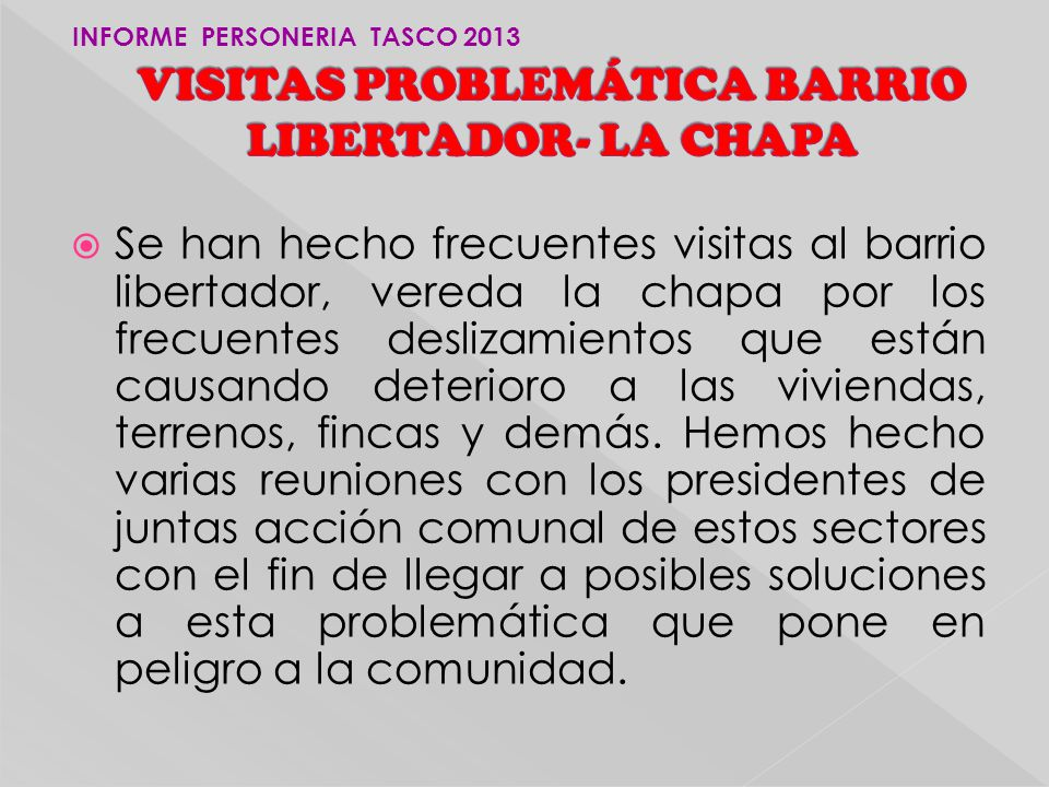 VISITAS PROBLEMÁTICA BARRIO LIBERTADOR- LA CHAPA
