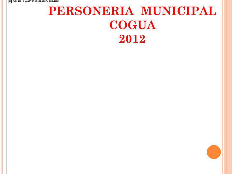 PERSONERIA MUNICIPAL COGUA 2012