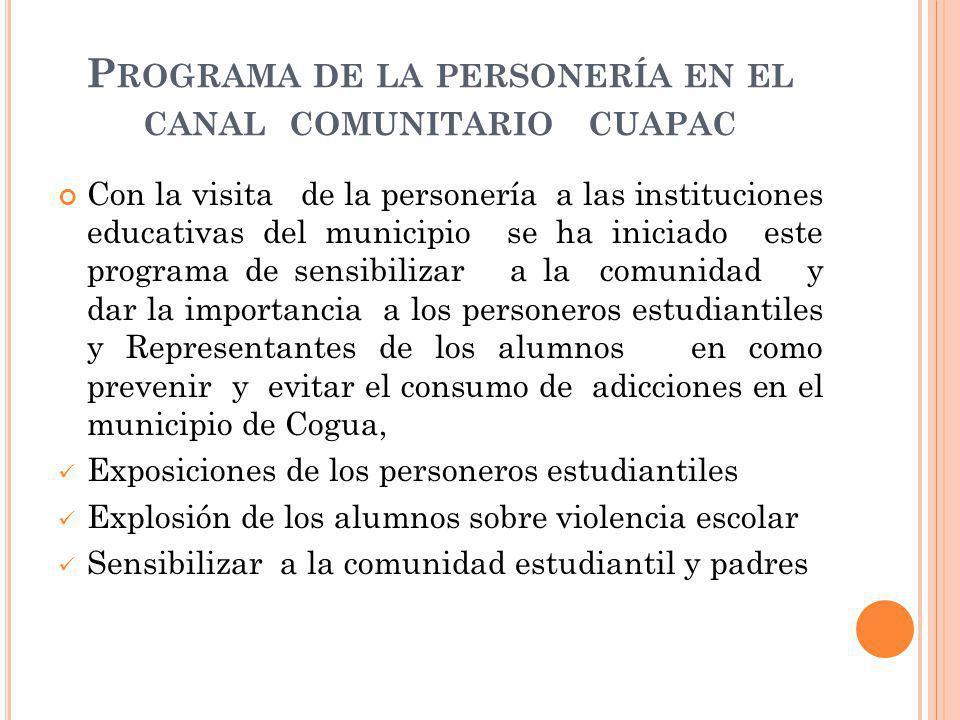 Programa de la personería en el canal comunitario cuapac
