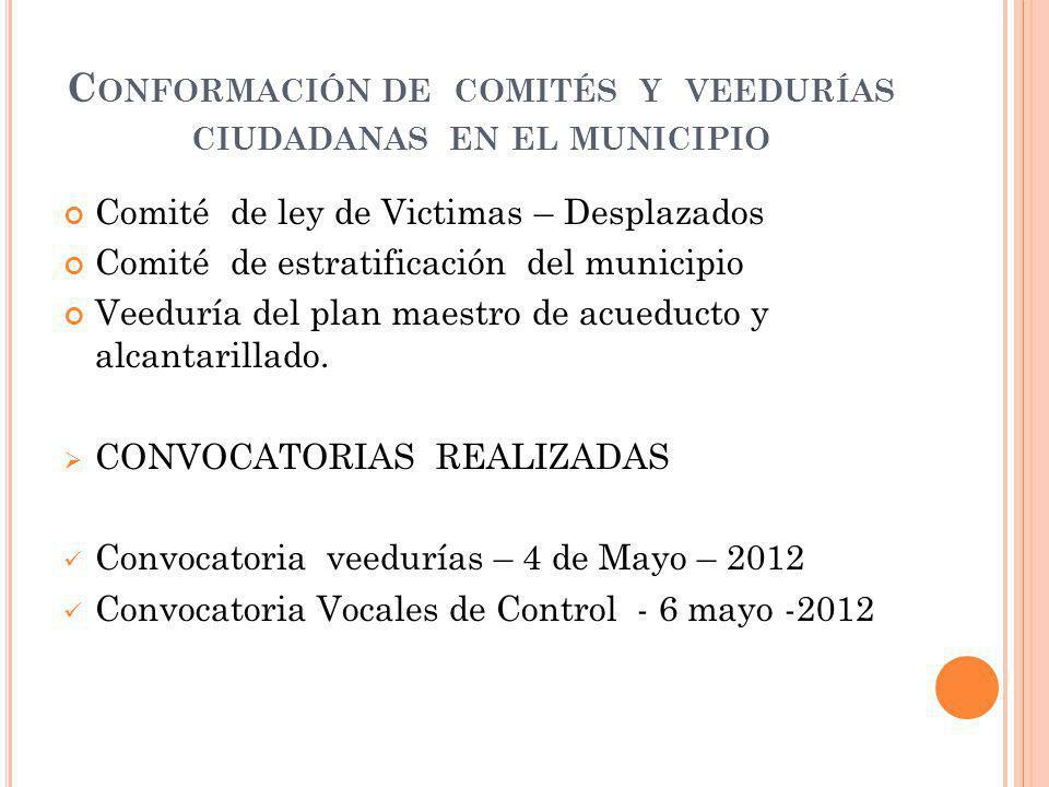 Conformación de comités y veedurías ciudadanas en el municipio