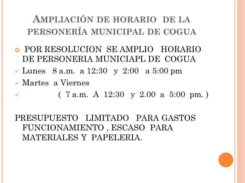 Ampliación de horario de la personería municipal de cogua