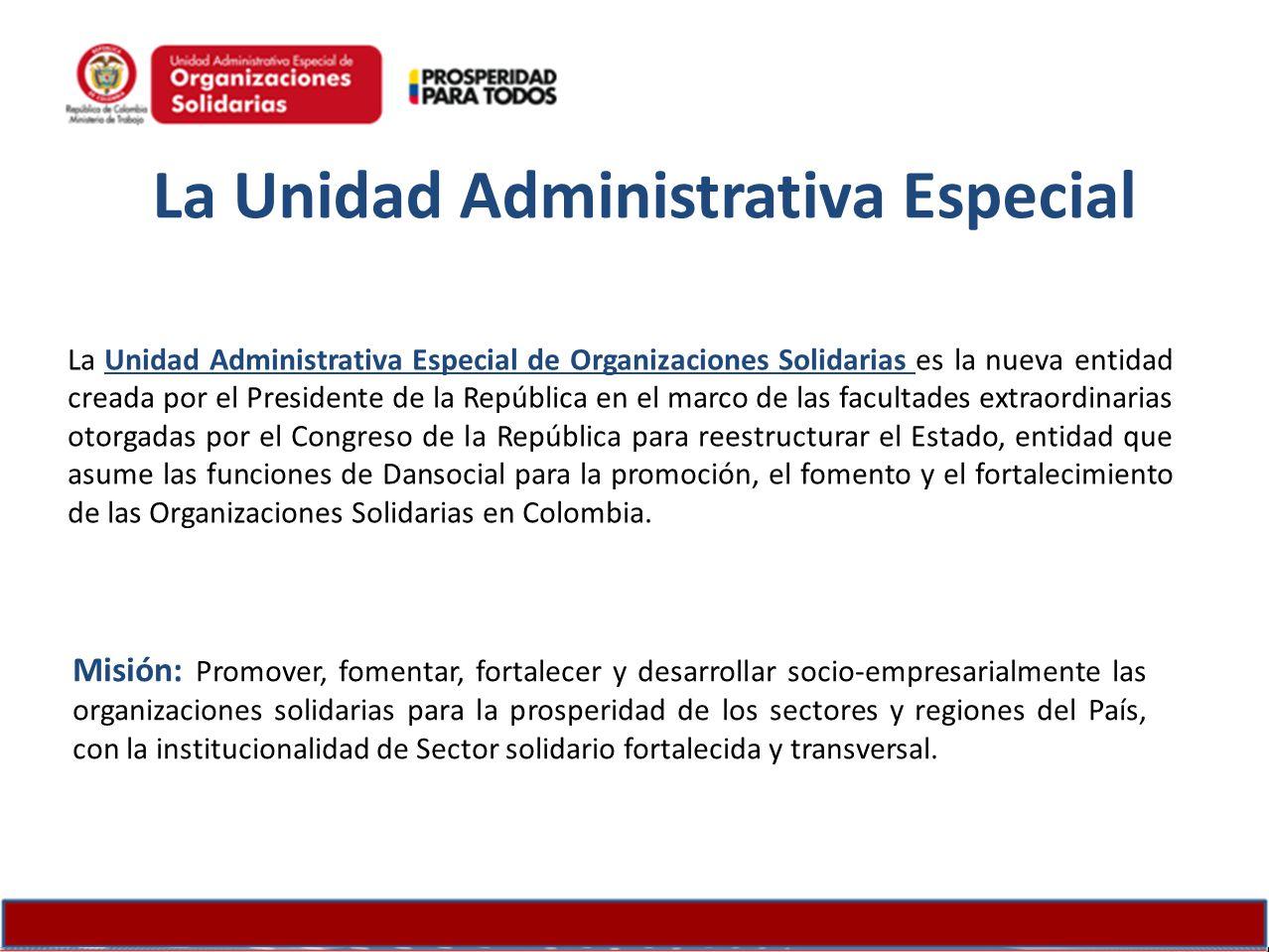 La Unidad Administrativa Especial