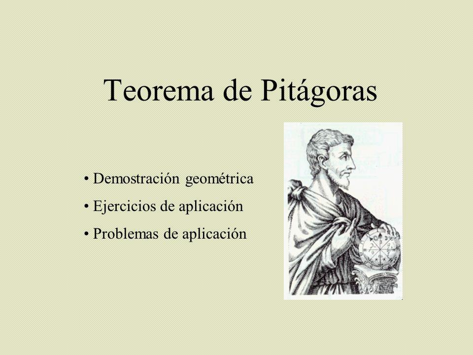 Teorema de Pitágoras Demostración geométrica Ejercicios de aplicación