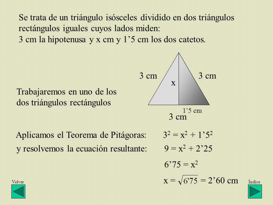 Trabajaremos en uno de los dos triángulos rectángulos