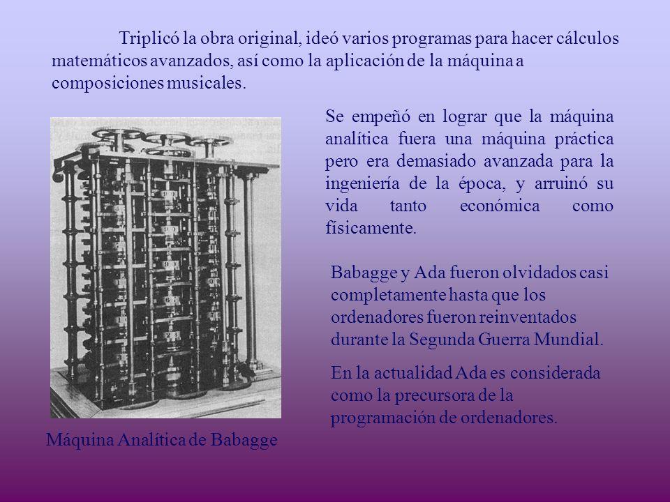 Triplicó la obra original, ideó varios programas para hacer cálculos matemáticos avanzados, así como la aplicación de la máquina a composiciones musicales.