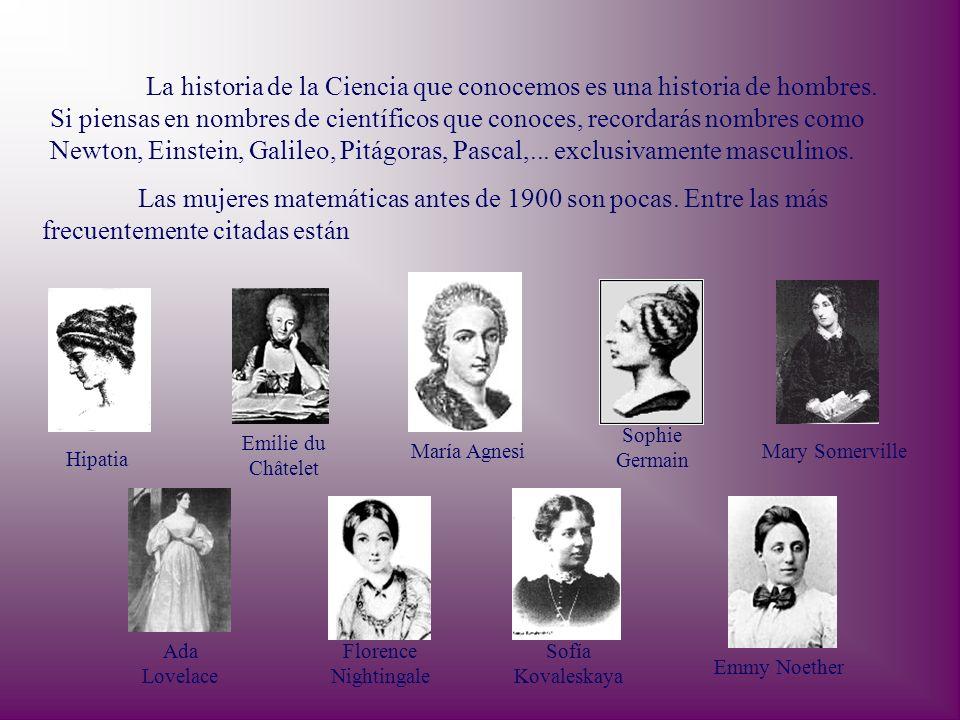 La historia de la Ciencia que conocemos es una historia de hombres