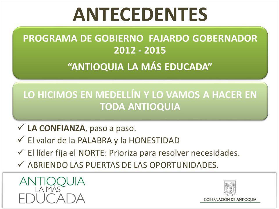 ANTECEDENTES PROGRAMA DE GOBIERNO FAJARDO GOBERNADOR 2012 - 2015