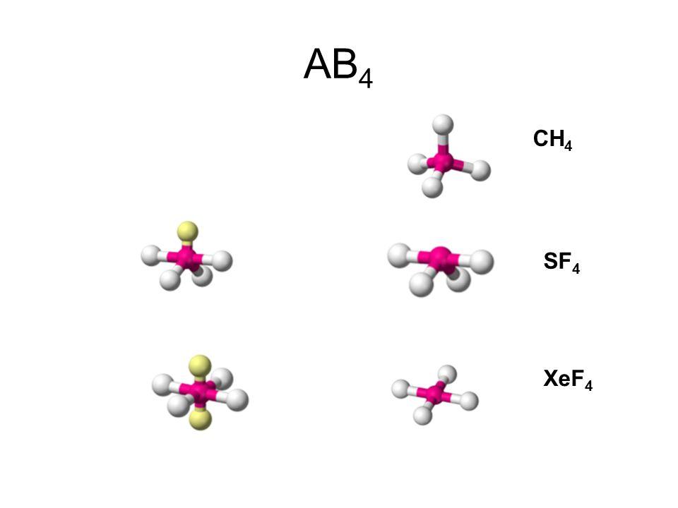 AB4 CH4 SF4 XeF4