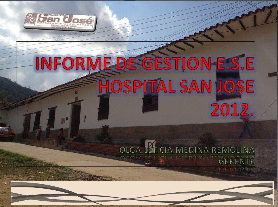 INFORME DE GESTION E. S. E HOSPITAL SAN JOSE 2012