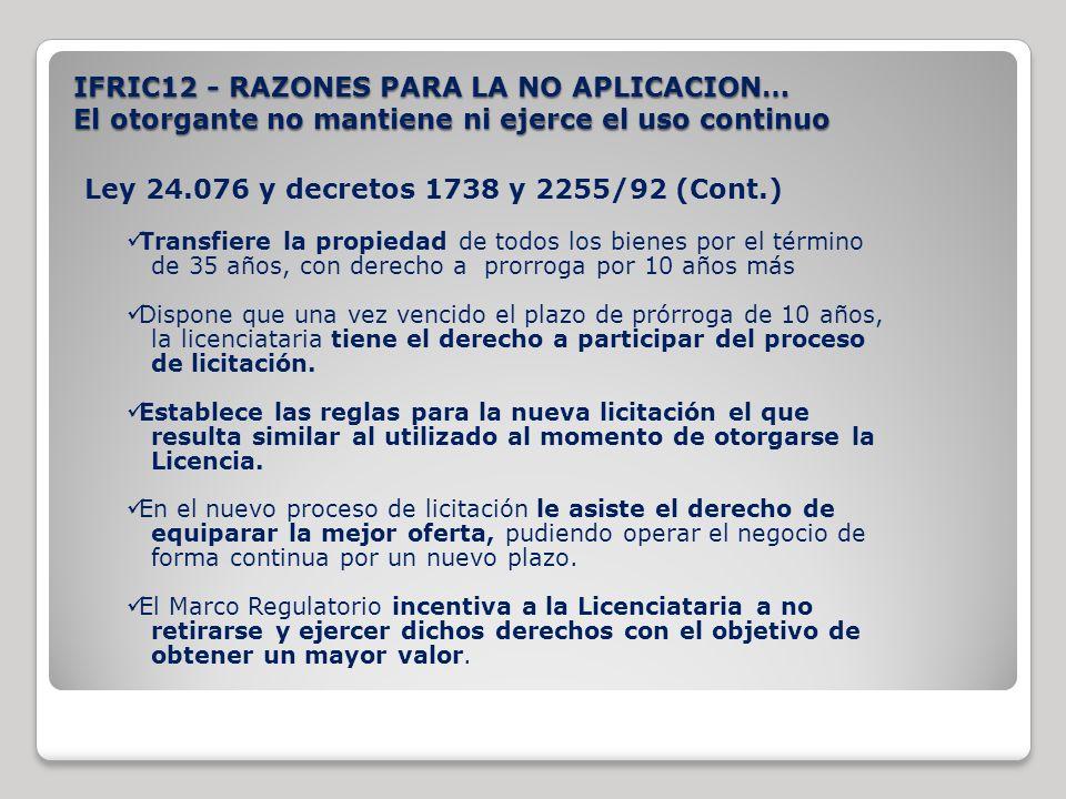 Ley 24.076 y decretos 1738 y 2255/92 (Cont.)