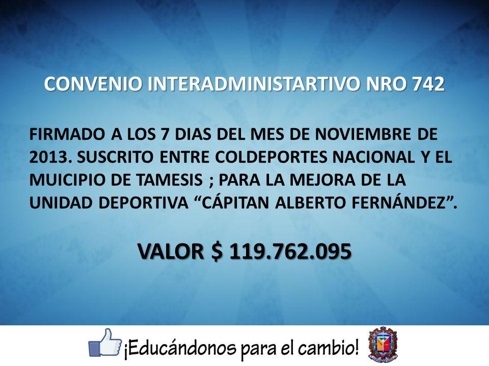 CONVENIO INTERADMINISTARTIVO NRO 742