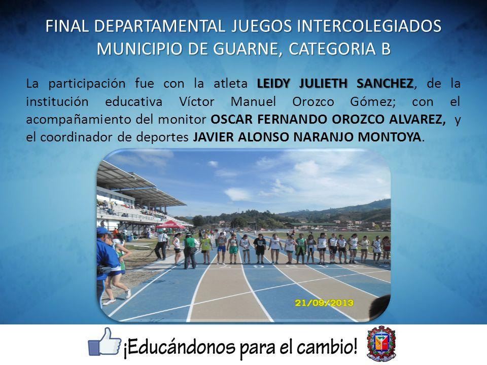 FINAL DEPARTAMENTAL JUEGOS INTERCOLEGIADOS