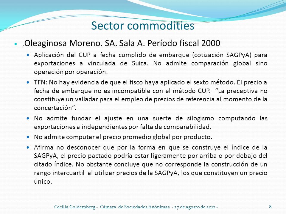 Sector commodities .Oleaginosa Moreno. SA. Sala A. Período fiscal 2000.