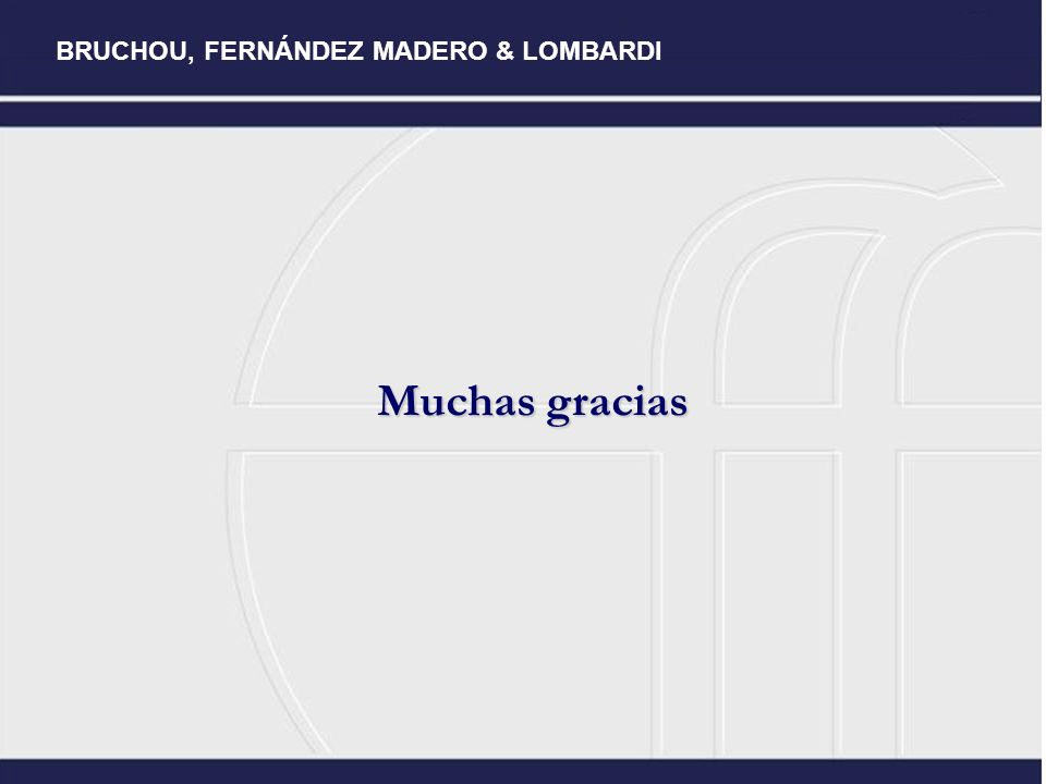 BRUCHOU, FERNÁNDEZ MADERO & LOMBARDI