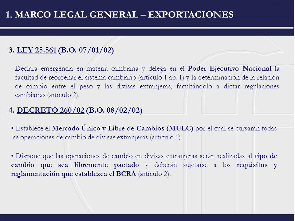 1. MARCO LEGAL GENERAL – EXPORTACIONES