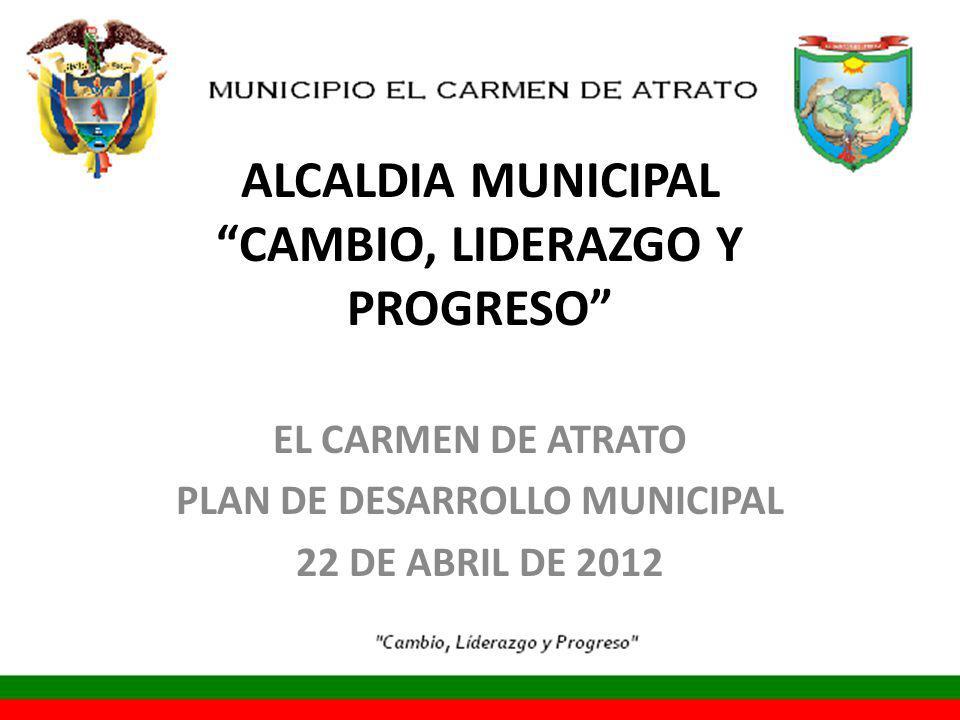 ALCALDIA MUNICIPAL CAMBIO, LIDERAZGO Y PROGRESO