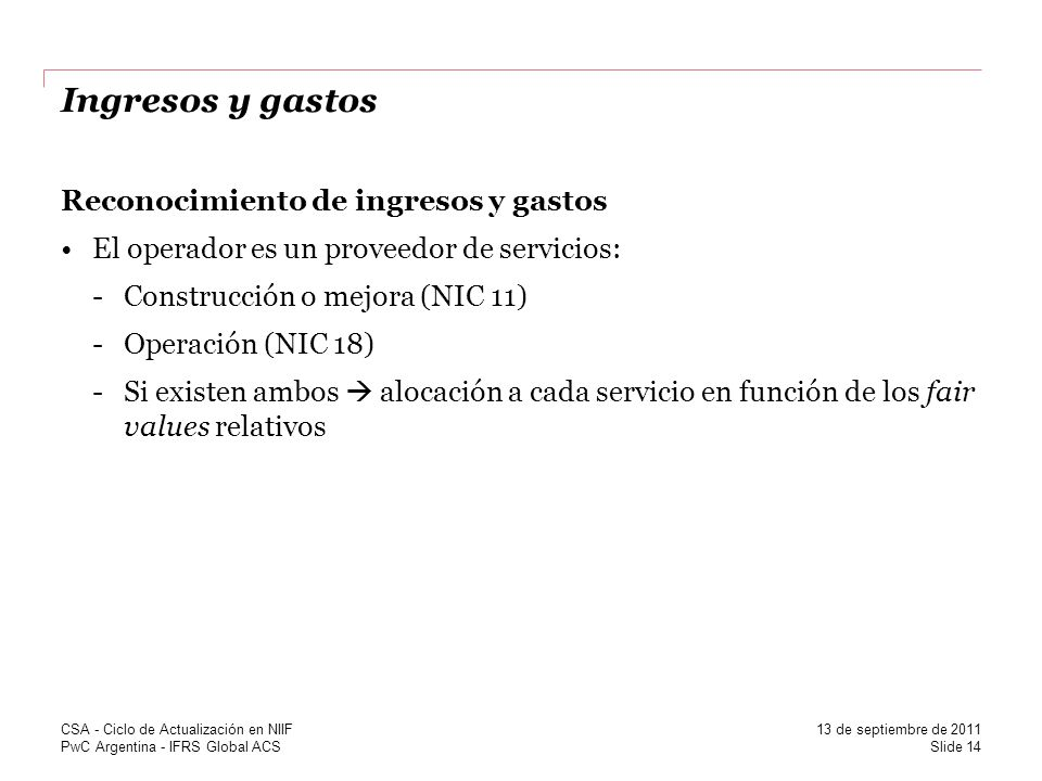 Ingresos y gastos Reconocimiento de ingresos y gastos