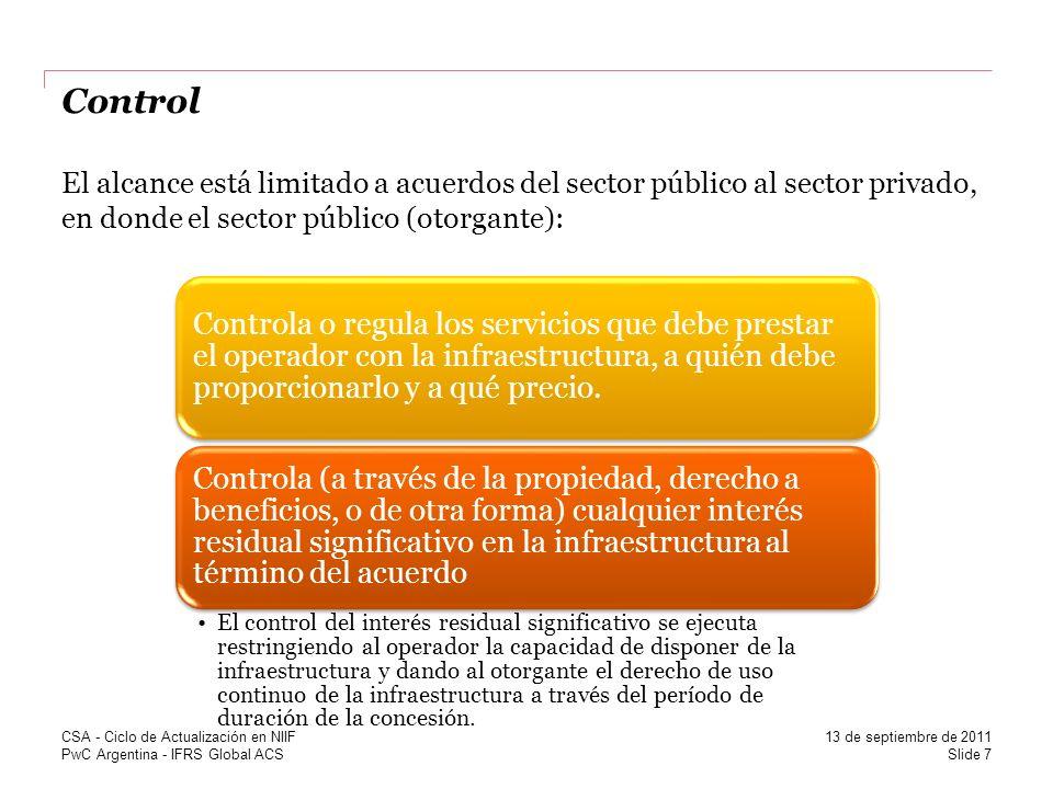 Control El alcance está limitado a acuerdos del sector público al sector privado, en donde el sector público (otorgante):