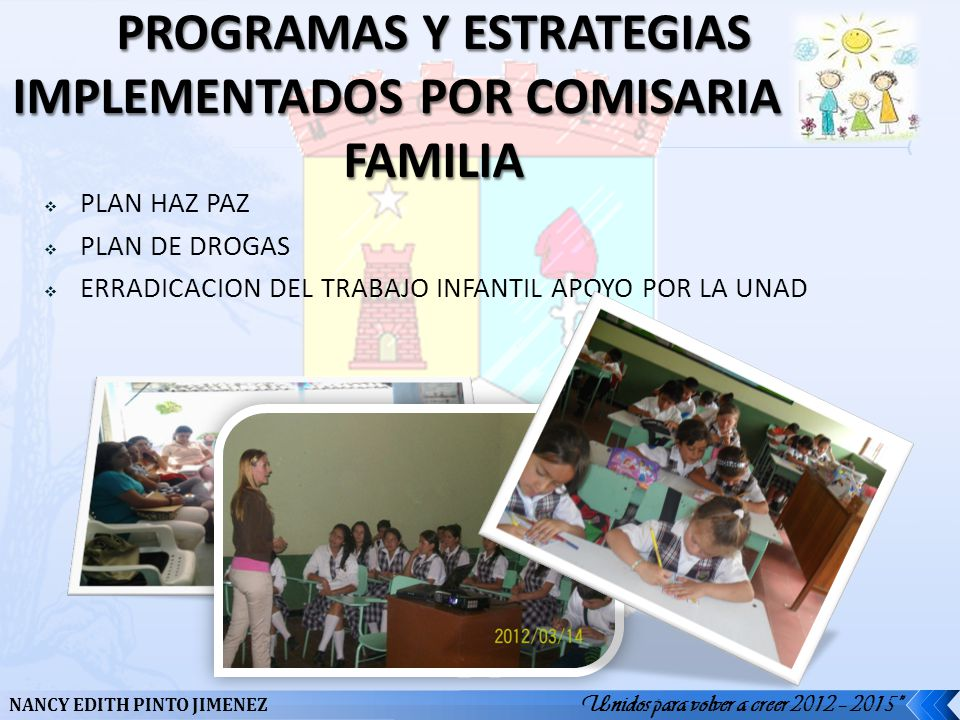 PROGRAMAS Y ESTRATEGIAS IMPLEMENTADOS POR COMISARIA DE FAMILIA