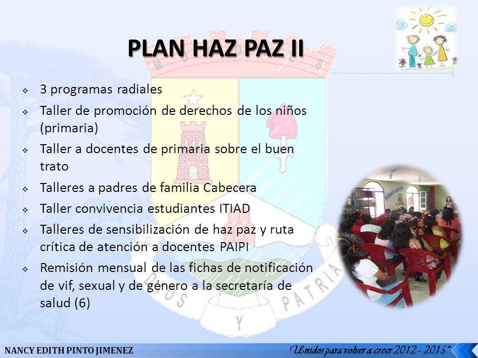 PLAN HAZ PAZ II 3 programas radiales