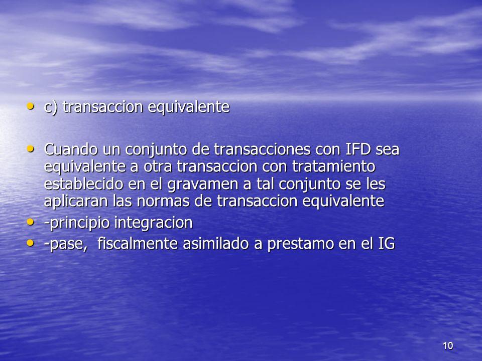 c) transaccion equivalente