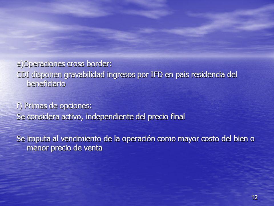 e)Operaciones cross border:
