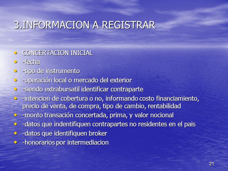 3.INFORMACION A REGISTRAR