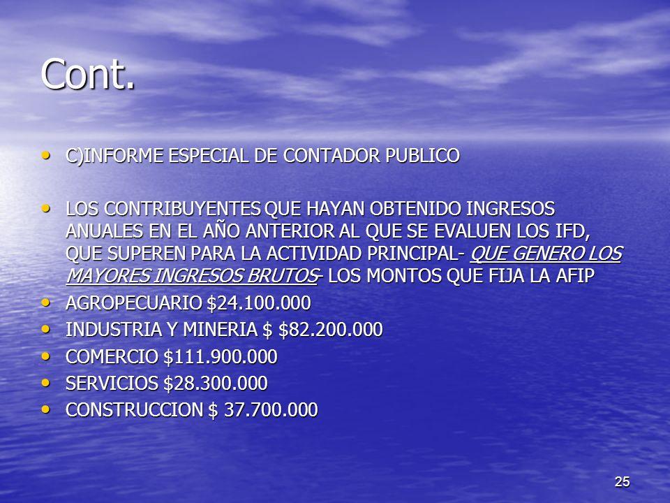 Cont. C)INFORME ESPECIAL DE CONTADOR PUBLICO