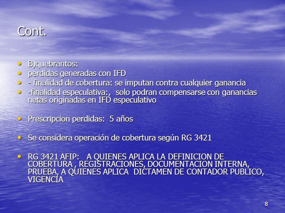 Cont. B)quebrantos: perdidas generadas con IFD