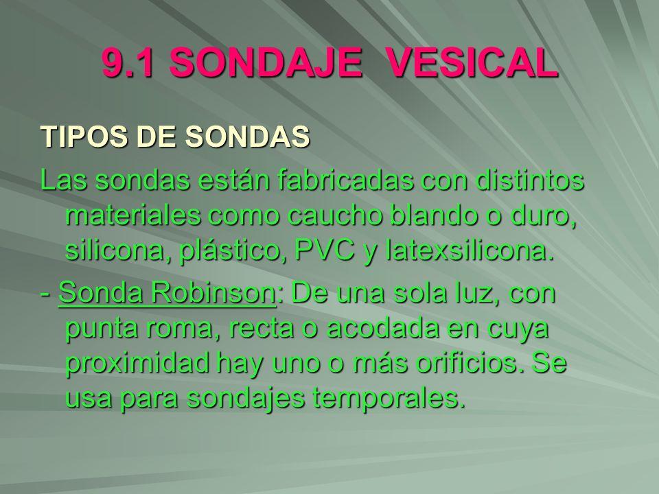 9.1 SONDAJE VESICAL TIPOS DE SONDAS