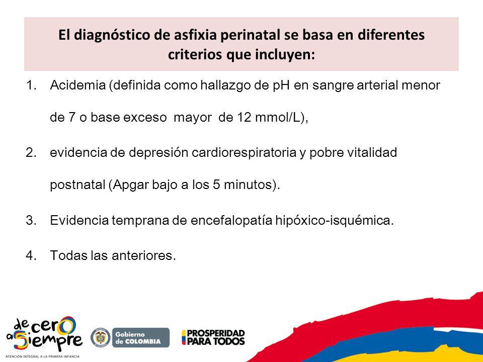 El diagnóstico de asfixia perinatal se basa en diferentes criterios que incluyen: