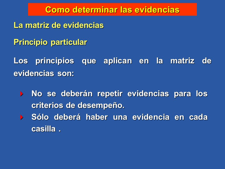 Como determinar las evidencias