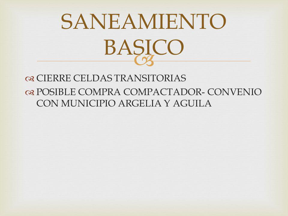 SANEAMIENTO BASICO CIERRE CELDAS TRANSITORIAS