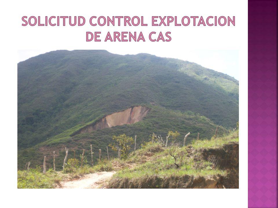 SOLICITUD CONTROL EXPLOTACION DE ARENA CAS