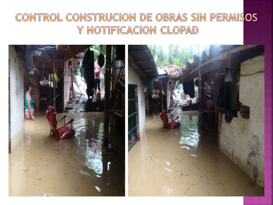 CONTROL CONSTRUCION DE OBRAS SIN PERMISOS Y NOTIFICACION CLOPAD